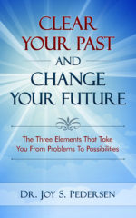 Clear Your Past and Change Your Future
