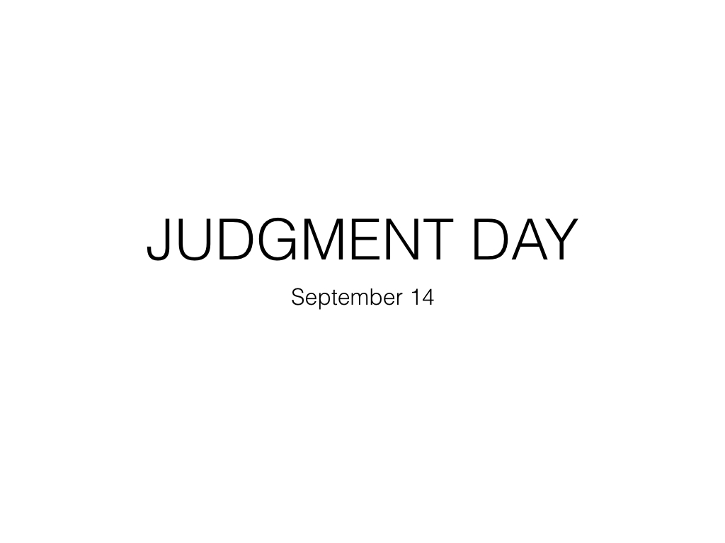 Judgment Day – September 14